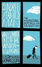 the hundred year old man who climbed out of the window and disappeared jonas jonasson 9780349141800