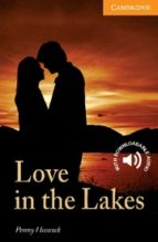love in the lakes level 4 intermediate-9780521714600