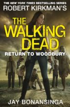 the walking dead: return to woodbury jay bonansinga 9781447275800