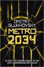 metro 2034 dmitry glukhovsky 9781473204300