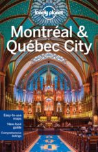 montreal & quebec city 2015 (4th ed.) (city guides) 9781743215500