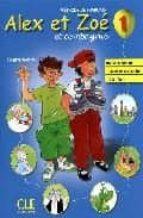alex et zoe et compagnie 1. livre de l eleve-colette samson-9782090383300