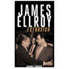 extorsion james ellroy 9782743627300