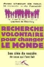 Recherche volont changer monde por L.cherisey FB2 MOBI EPUB 978-2750903800