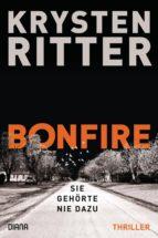 bonfire – sie gehörte nie dazu (ebook)-krysten ritter-9783641224400