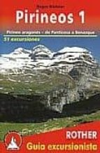 pirineos 1: pirineo aragones, de panticosa a benasque   51 excurs iones roger budeler 9783763347100