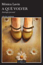 a qué volver (ebook)-mónica lavín-9786070748400