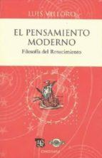el pensamiento moderno: filosofia del renacimiento (2ª ed.) luis villoro 9786071602800