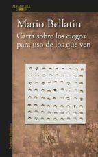 carta sobre los ciegos para uso de los que ven (ebook)-mario bellatin-9786073152600