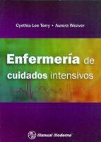 enfermeria de cuidados intensivos. cynthia lee terry 9786074482300
