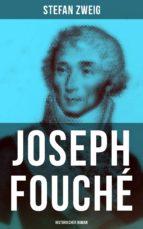 joseph fouché: historischer roman (ebook)-stefan zweig-9788027217700