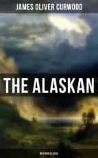 the alaskan (western classic) (ebook) 9788027220700