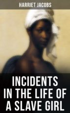 incidents in the life of a slave girl (ebook)-harriet jacobs-9788027221400
