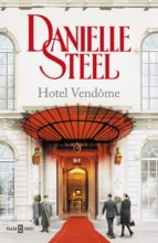 hotel vendôme (ebook) danielle steel 9788401017100