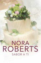 sabor a ti-nora roberts-9788401383700