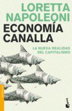 economia canalla: la nueva realidad del capitalismo loretta napoleoni 9788408102700