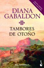 tambores de otoño (saga outlander 4)-diana gabaldon-9788408160700