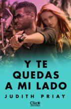 y te quedas a mi lado (ebook)-judith priay-9788408178200
