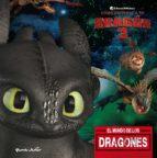 el mundo de los dragones (como entrenar a tu dragon 3) 9788408201700