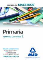 cuerpo de maestros primaria. temario volumen 2 9788414201800