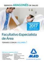 facultativo especialista de área del servicio aragonés de salud. temario común volumen 1-9788414207000