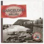 barcelona: historia en relleu-lluis permanyer-9788415232100