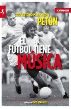 el futbol tiene musica jose antonio martin otin 9788415242000