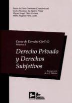 curso de derecho civil, i-volumen i: derecho privado y derechos subjetivos-pedro de pablo contreras-9788415276500