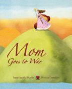 mom goes to war-monica carretero-9788415503200