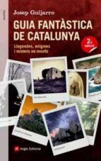 guia fantastica de catalunya josep guijarro 9788415695400