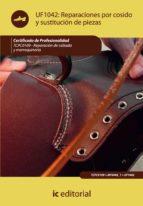 (i.b.d.)reparaciones por cosido y sustitucion de piezas. tcpc0109 reparacion del calzado y marroquineria 9788415730200