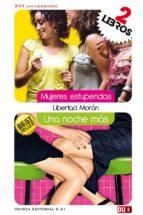 mujeres estupendas & una noche más (ebook)-libertad moran barba-romero-9788415758600