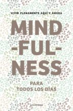 mindfulness para todos los días-9788415864400