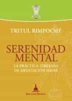 serenidad mental (ebook)-tritul rimpoche-9788415912200