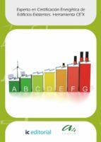 (i.b.d.)experto en certificación energética de edificios existentes.herramienta ce3x teresa orozco sanchez 9788415942900