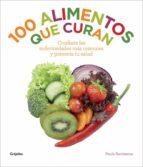 100 alimentos que curan-paula bartimeus-9788415989400