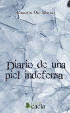diario de una piel indefensa (ebook)-atanasio die marin-9788416113200