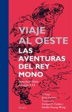 viaje al oeste: las aventuras del rey mono-9788416120000
