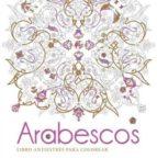 Descarga gratuita de Ebooks para iPhone Arabescos. libro antiestres para colorear
