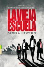 la vieja escuela pamela newton 9788416331000