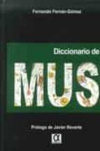 diccionario de mus-fernando fernan-gomez-9788416373000
