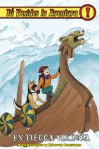 tu decides la aventura 31 en tierra vikinga david lozano 9788416387700
