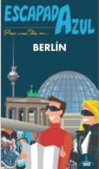 berlin 2016 (escapada azul) (3ª ed.)-paloma ledrado villafuertes-9788416408900