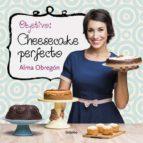 objetivo: cheesecake perfecto-alma obregon-9788416449200