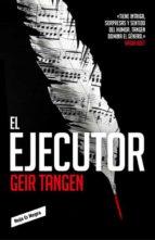 el ejecutor geir tanger 9788416709700
