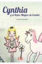 cynthia y el reino magico de conilot noelia paredes molina 9788416777600
