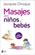 masajes para niños y bebés jacques choque 9788416788200