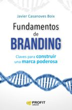 fundamentos de branding javier casanoves boix 9788416904600