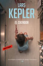 el cazador (inspector joona linna 6) (ebook)-lars kepler-9788417125400