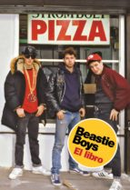 beastie boys: el libro michael diamond adam horovitz 9788417511500